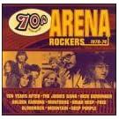 70's Heavy Hitters: Arena Rockers 1970-74