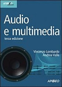 Audio e multimedia. Con CD-ROM
