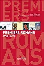 Premiers romans 1945-2003