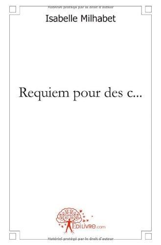 Requiem pour des c.