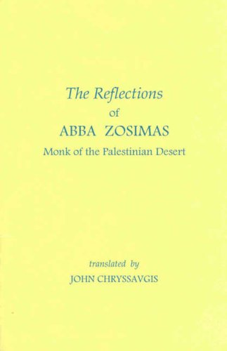The Reflections of Abba Zosimas: Monk of the Palestinian Desert