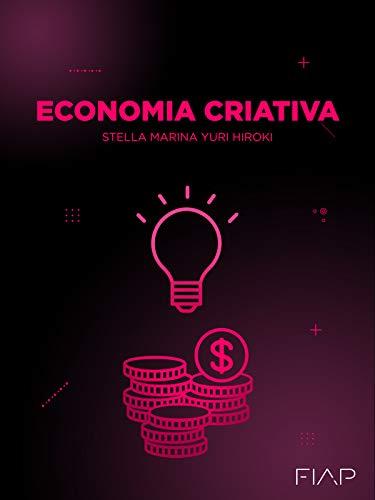 Economia Criativa (Portuguese Edition)