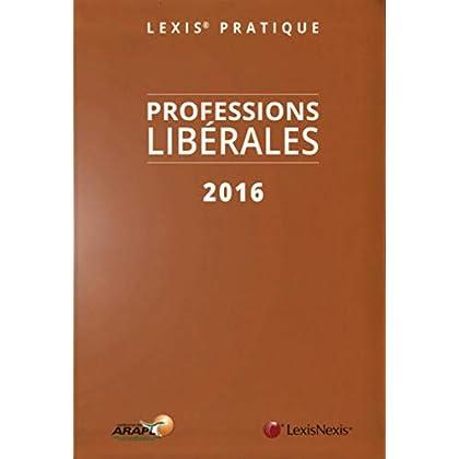 Lexis Pratique Guide des professions libérales