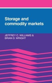 Storage and Commodity Markets by Jeffrey C. Williams (1991-03-29)
