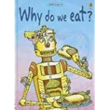 Why Do We Eat? (Beginners Science: Level 2)
