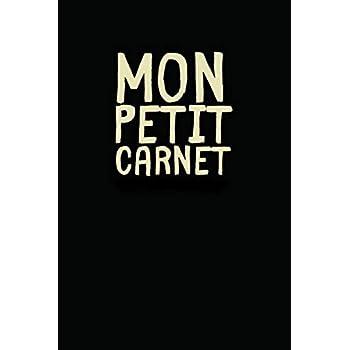 Mon Petit Carnet De Notes: Meilleur Gestionnaire De Mots De Passe Pour Garder Ses Identifiants Secrets, Un Carnet Original Et Pratique.