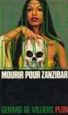 Mourir Pour Zanzibar - SAS. Mourir pour