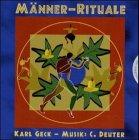 Männer-Rituale, 1 Audio-CD