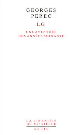 L.G. par Georges Perec