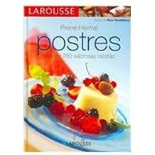 Larousse de los postres (Gastronomia)