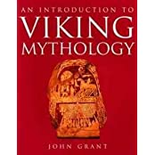 An Introduction to Viking Mythology by John Grant (1996-10-06)