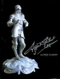 Alfred Gilbert: Sculptor and Goldsmith by Richard Dorment (1986-03-20)