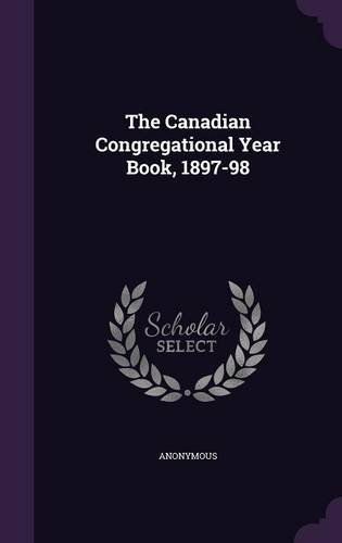 The Canadian Congregational Year Book, 1897-98