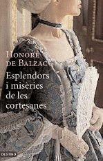 Esplendors i misèries de les cortesanes par Honoré de Balzac