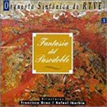Pasodoble Fantasia [IMPORT] by Orquesta Sinfonica De Rtve (1999-09-10)