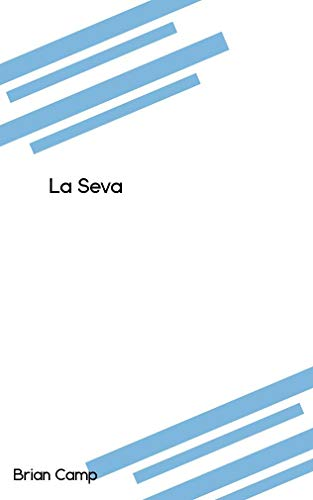 La Seva (Catalan Edition) por Brian Camp