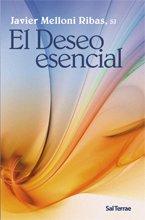 El Deseo esencial (Pozo de Siquem) por Javier Melloni Ribas SJ