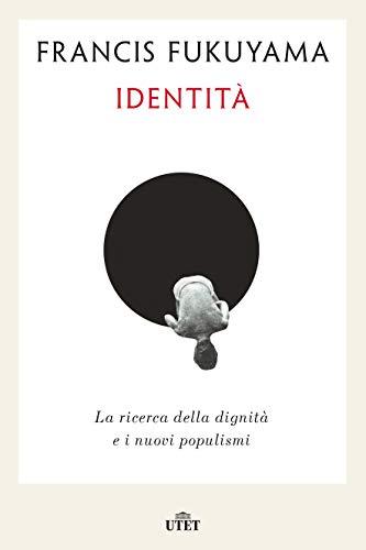 Identità: La ricerca della dignità e i nuovi
