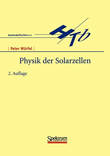 Physik der Solarzellen (German Edition)