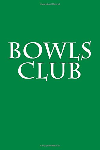 Bowls Club: Notebook 6x9 150 lined pages softcover