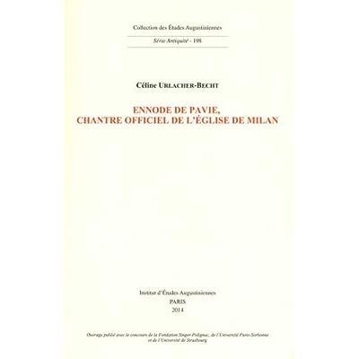 Ennode de Pavie, chantre officiel de l'église de Milan