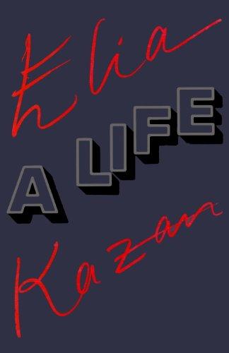 Elia Kazan: A Life (English Edition) -
