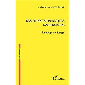 Les finances publiques dans l'UEMOA: Le budget du Sénégal