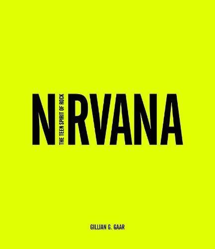Nirvana: The Teen Spirit of Rock