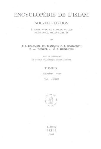 Encyclopedie De I'Islam Nouvelle Edition, Tome Xivan - Al-W K Id, Livraison 179-180