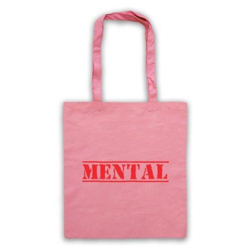 Mental Funny Slogan Tote Bag Rosa