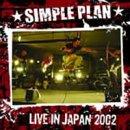 Songtexte von Simple Plan - Live in Japan 2002