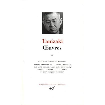 Tanizaki : Oeuvres, tome 2