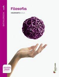 FILOSOFIA  HAUSNARTU SAILA 1 BTX EGITEN JAKIN - 9788498945904 por Adela Cortina Orts