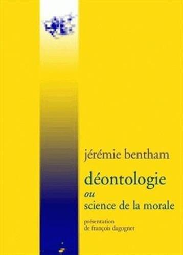 Déontologie: Ou Science de la morale