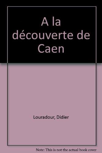 A la découverte de Caen