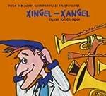 Xingel-Xangel: 22 neue Lieder aus Ges...