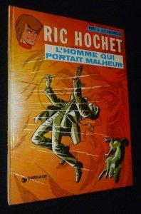 Ric Hochet. L'homme qui portait malheur