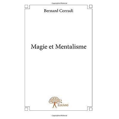 Magie et Mentalisme