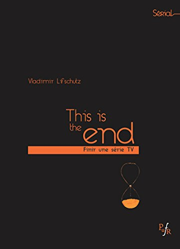 This is the end: Finir une série tv