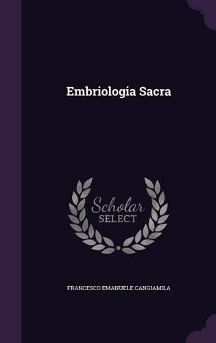 Embriologia Sacra