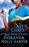 Nice Girls Don't Live Forever