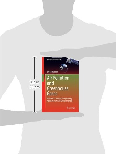 Air Pollution and Greenhouse Gases: From Basic Concepts to Engineering Applications for Air Emission Control (Green Energy and Technology)