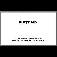 U.S. Army First Aid Manual (English Edition)