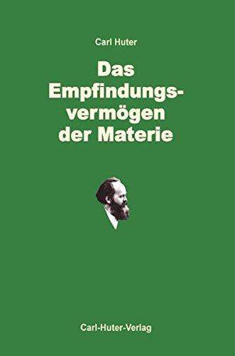 Preisvergleich Produktbild Das Empfindungsvermögen der Materie: Die dritte Weltenergie als Wurzelkraft des Lebens.