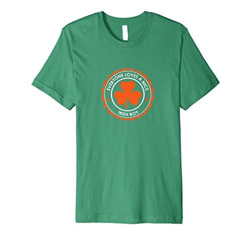 Everyone Loves a Nice Irish Boy | Irish lad T-shirt (Love Irish Boys-t-shirts)