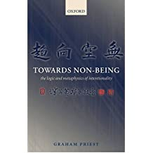 [(Towards Non-being: The Logic and Metaphysics of Intentionality)] [Author: Graham Priest] published on (December, 2007)