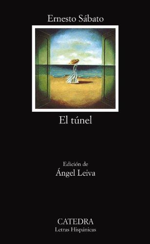 El Tunel (Letras Hispanicas)