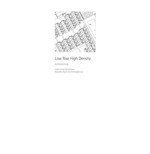 Low Rise High Density. Referenzkatalog