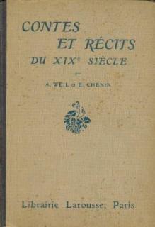 Contes et récits du xixe siècle. par Weil a. - Chenin E.