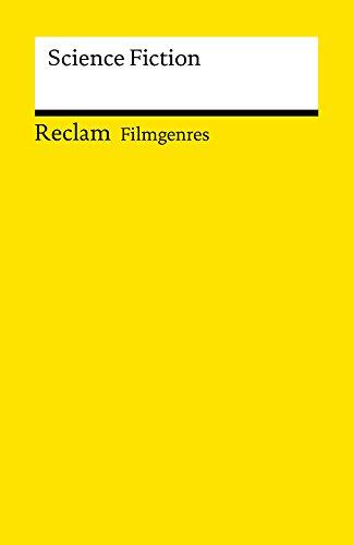 Filmgenres: Science Fiction: Reclam Filmgenres